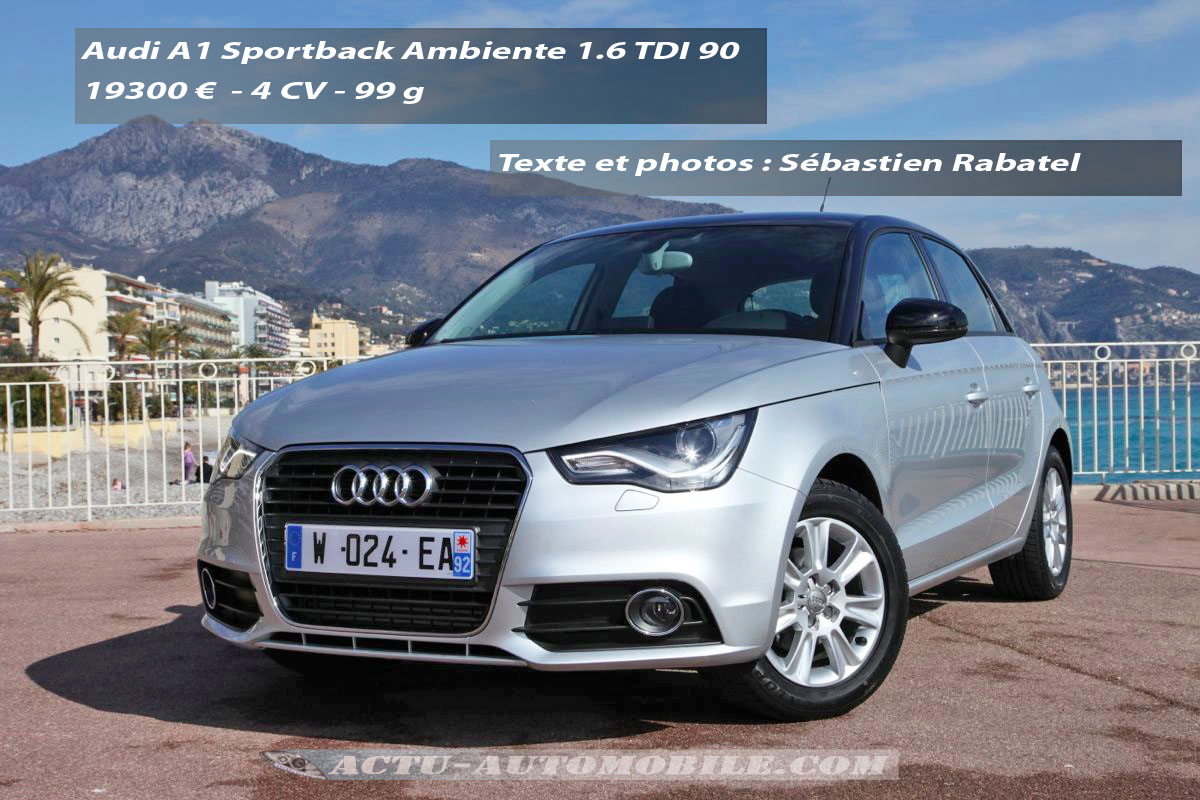 essai audi a1 sportback 1 6 tdi 105 et 1 4 tfsi 122 s tronic ambiente conclusion galerie. Black Bedroom Furniture Sets. Home Design Ideas
