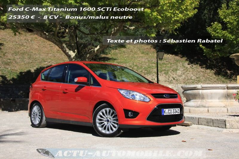 essai ford c max titanium 1600 scti ecoboost 150 ch actu automobile. Black Bedroom Furniture Sets. Home Design Ideas