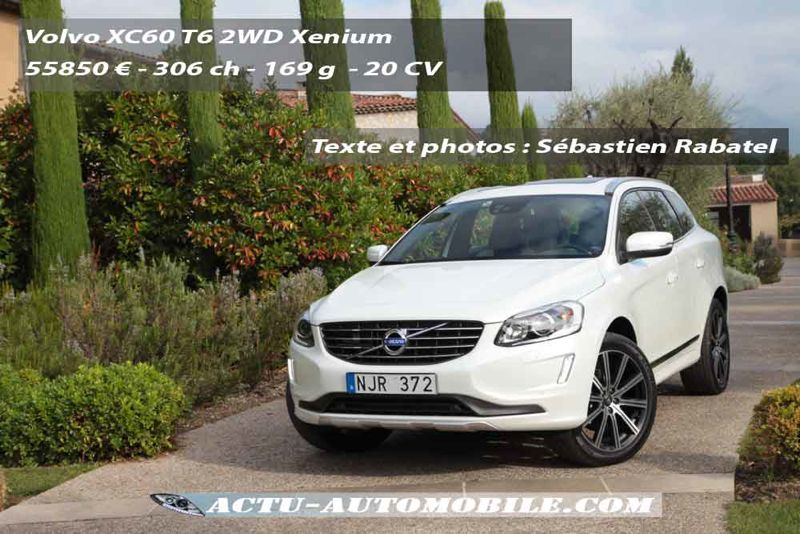 essai nouveau volvo xc60 t6 2wd 306 ch sur 2 roues actu automobile. Black Bedroom Furniture Sets. Home Design Ideas