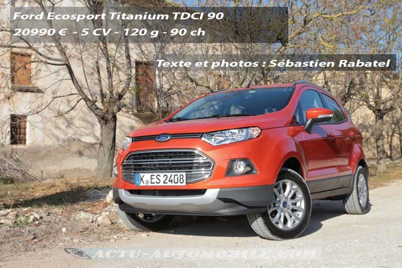 essai ford ecosport 1 5 tdci 90 1 0 ecoboost 125 actu automobile. Black Bedroom Furniture Sets. Home Design Ideas