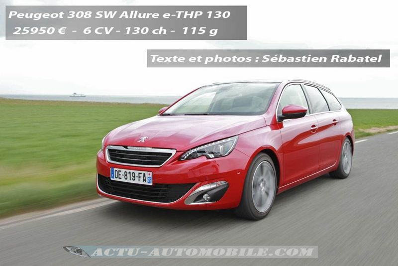 essai nouvelle peugeot 308 sw e thp 130 bluehdi 120 actu automobile. Black Bedroom Furniture Sets. Home Design Ideas