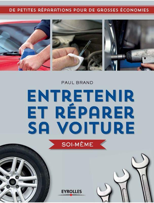 Livre : entretenir et réparer sa voiture