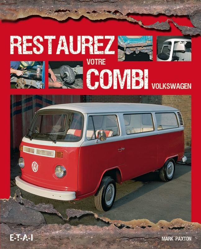 Restaurez votre Combi Volkswagen