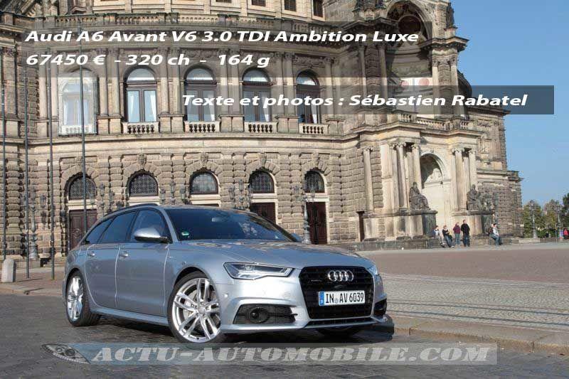 Essai Audi A6 Avant 3.0 TDI Clean diesel
