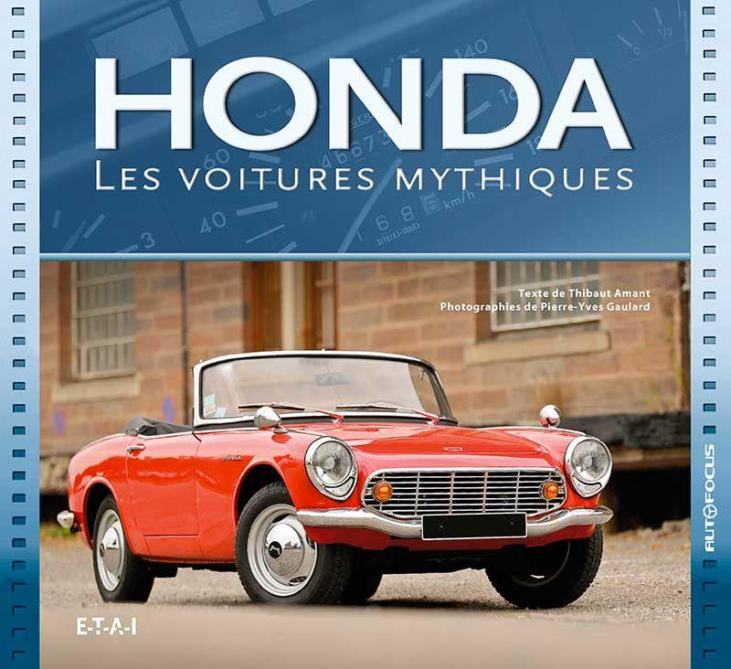 Honda les voitures mythiques par Thibaut Amant