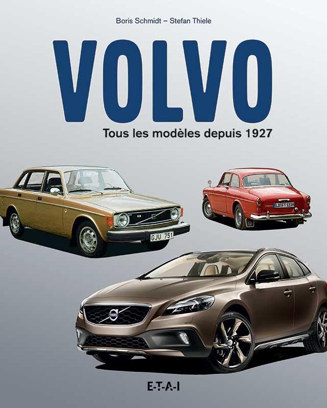 Volvo tous les modèles depuis 1927