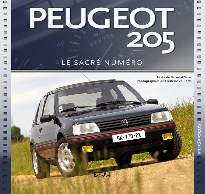 Livre E.T.A.I : Peugeot 205 le sacré numéro