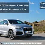 Essai Audi Q3 restylé 2.0 TDI 184 S Line Quattro S tronic