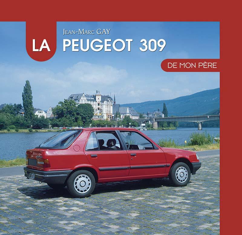 Livre : La Peugeot 309 de mon père
