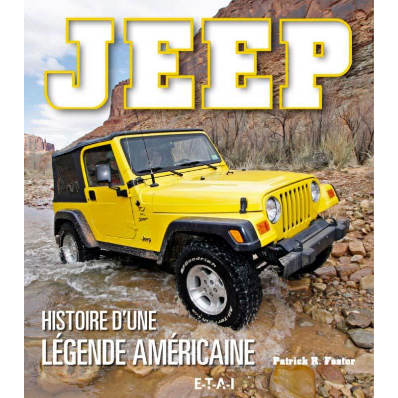 Livre Jeep l'histoire d'une légende américaine