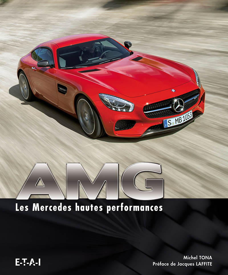 AMG les Mercedes hautes performances