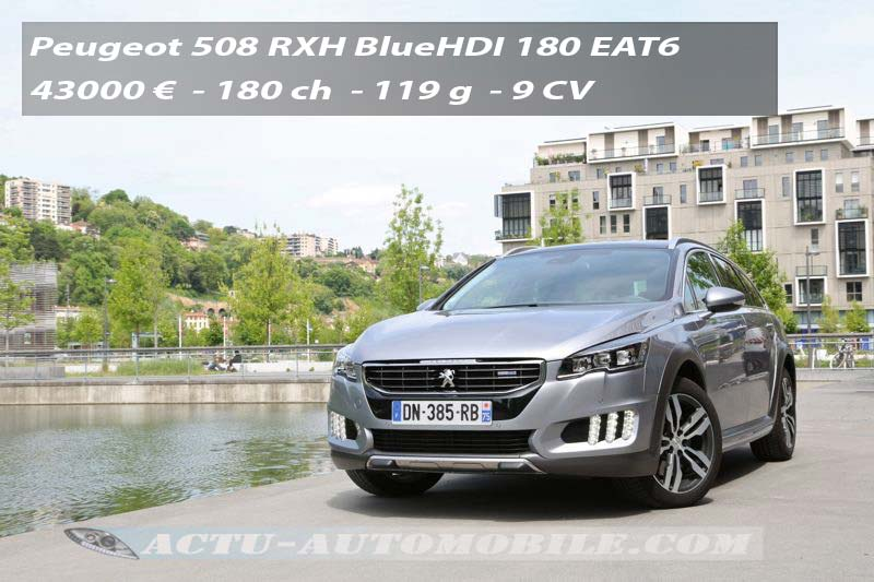 essai peugeot 508 rxh restyl e bluehdi 180 actu automobile. Black Bedroom Furniture Sets. Home Design Ideas