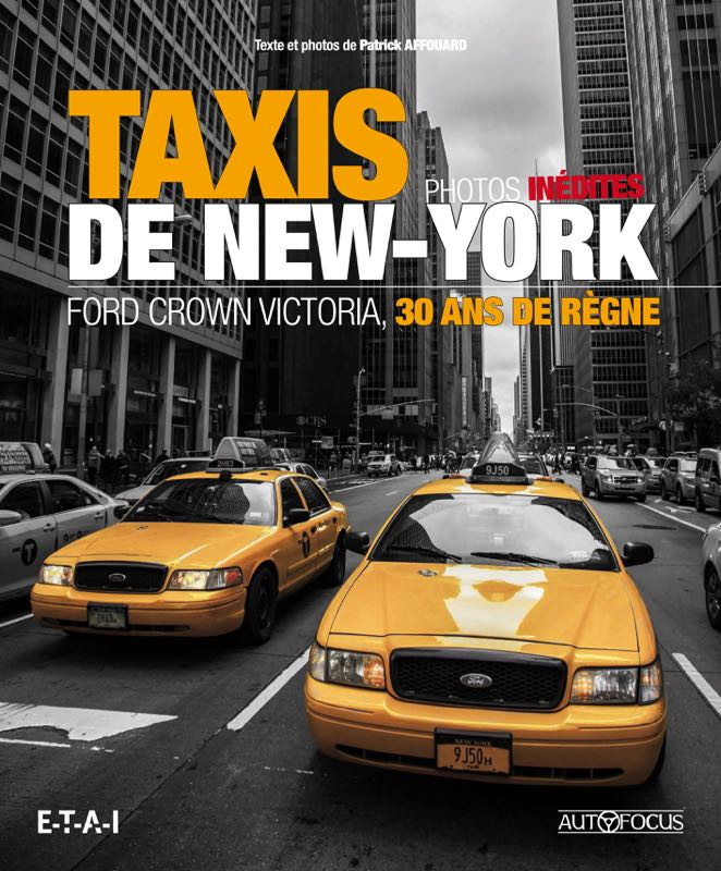 Livre : Taxis de New-York Ford Crown Victoria, 30 ans de règne