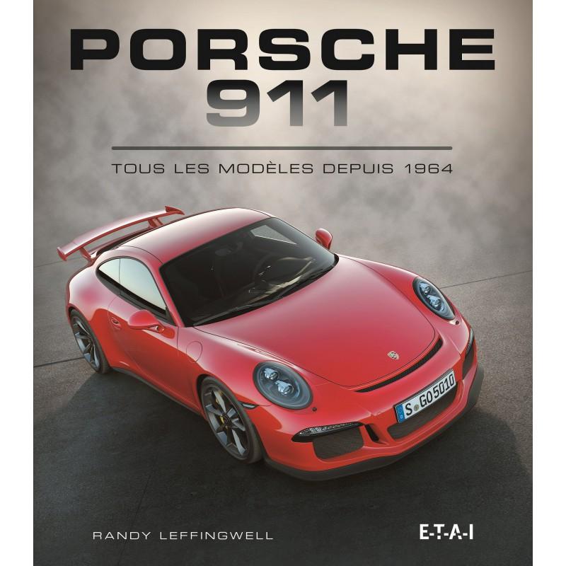 Livre : Porsche 911, tous les modèles depuis 1964