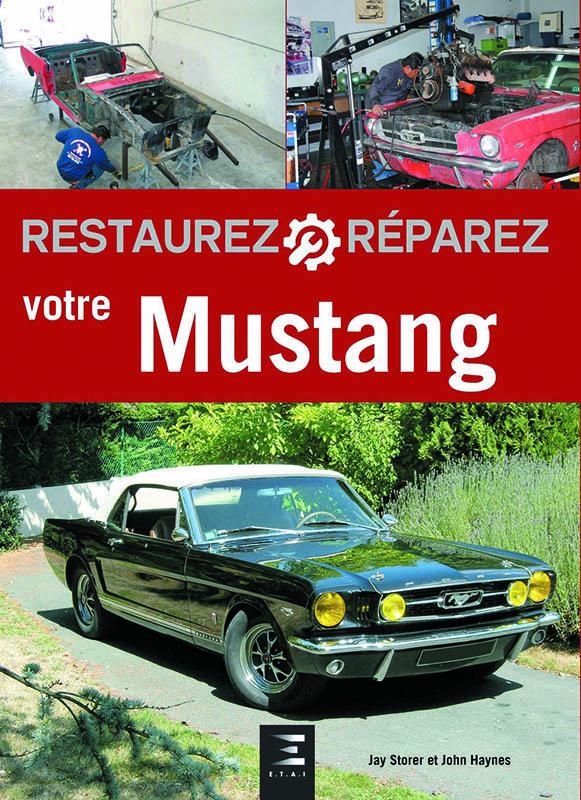 Livre : Restaurez et réparez votre Mustang