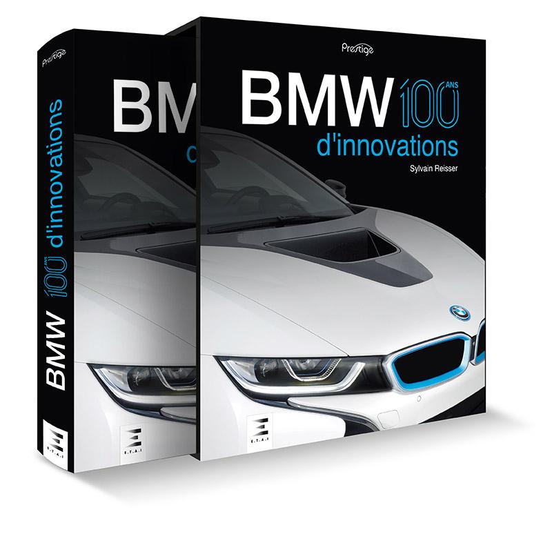 Livre : BMW 100 ans d'innovations