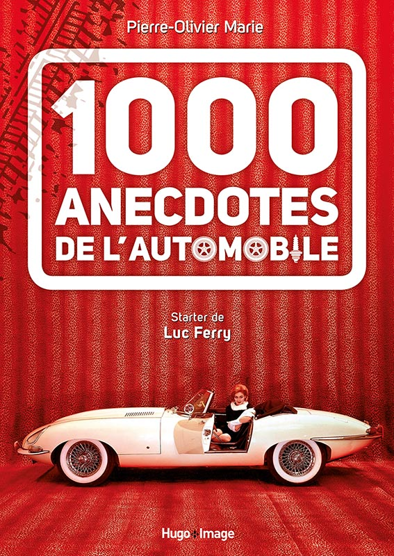 Livre : 1000 anecdotes de l'automobile