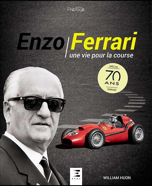Livre : Enzo Ferrari une vie pour la course