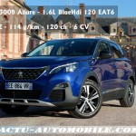 Essai nouveau Peugeot 3008 BlueHDI 120 : coeur de gamme !