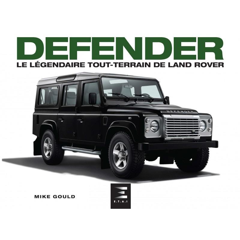 Livre : Defender, le légendaire tout-terrain de Land Rover