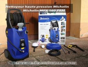 Test Nettoyeur haute pression Michelin MPX 160 PRM