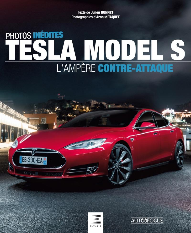 Livre : Tesla Model S, l'ampère contre attaque
