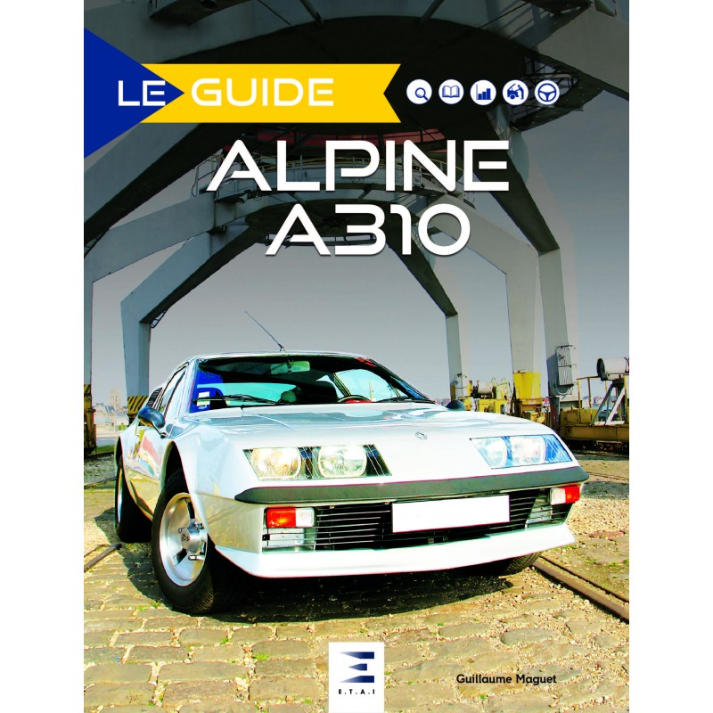 Livre : Le Guide Alpine A310