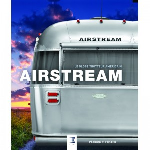 Airstream, le globe trotteur américain