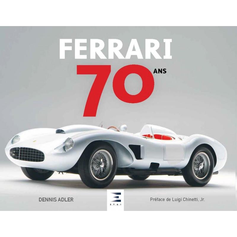 Livre : Ferrari 70 ans de Dennis Adler