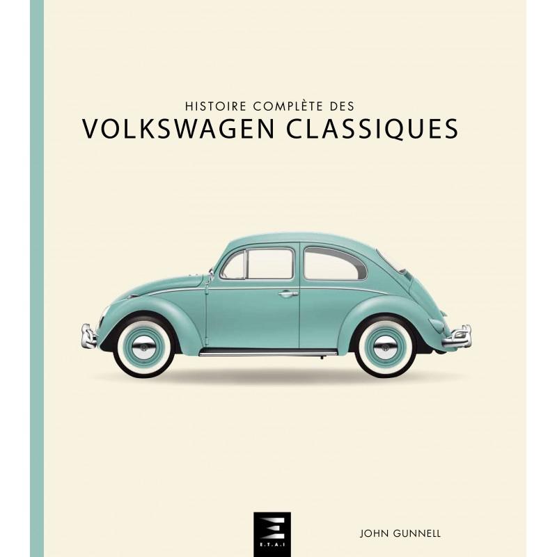 Livre : Histoire complète des Volkswagen Classiques