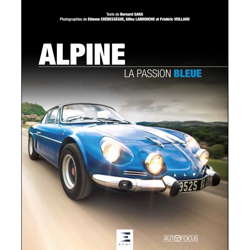 Livre : Alpine la passion bleue