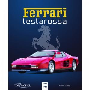 Livre : Ferrari Testarossa d'Aurélien Gueldry