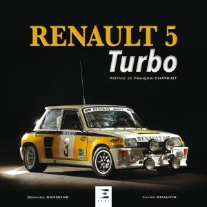 Livre : Renault 5 Turbo de Xavier Chauvin