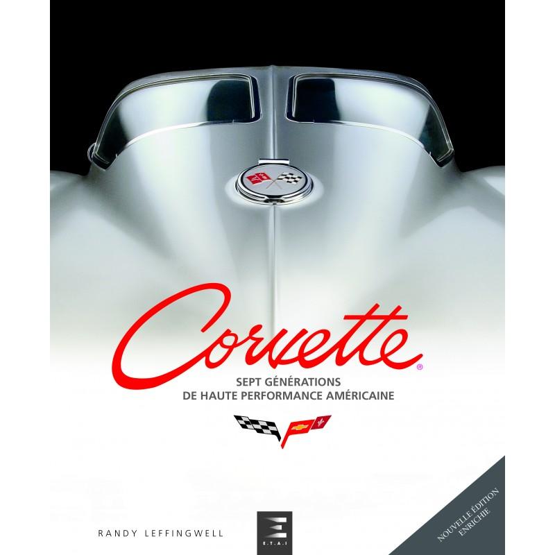 Livre : Corvette sept générations de haute performance américaine