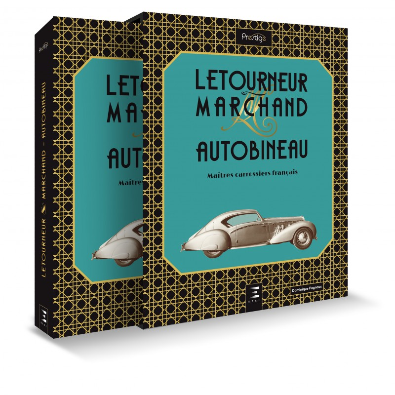 Livre :  Letourneur & Marchand Autobineau maîtres carrossiers
