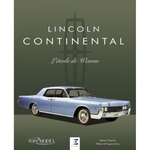 Livre: Lincoln Continental, l'étoile de Wixom