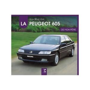 Livre : La Peugeot 605 de mon père