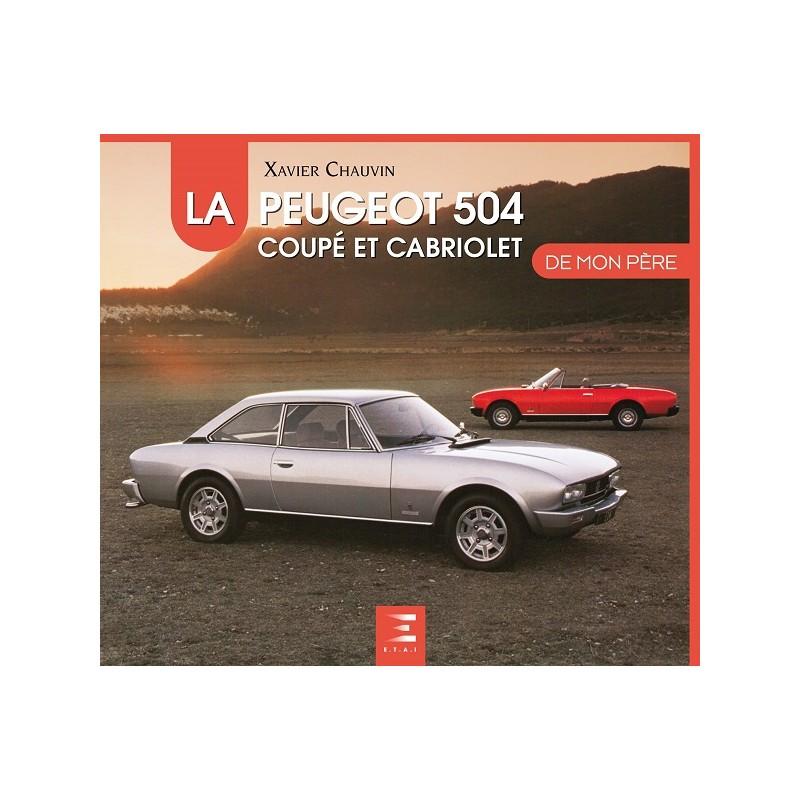 Livre : La Peugeot 504 coupé et cabriolet