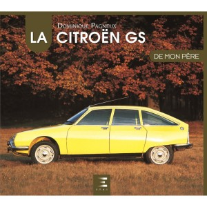Livre : la Citroën GS de mon père
